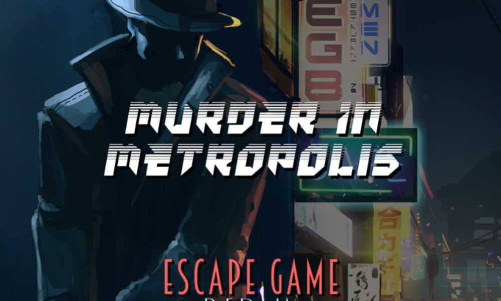Escape Game Berlin – Murder in Metropolis