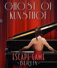 Escape Game Berlin – Ghost of Kunst Hof